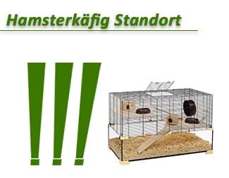 Hamsterkäfig Standort